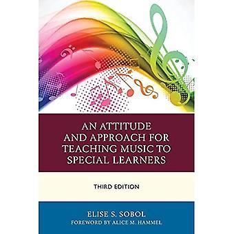 En attityd och metod för undervisning musik till särskilda elever
