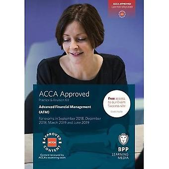ACCA Advanced Financial Management: Practice and Revision Kit