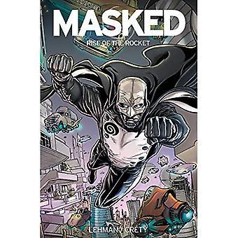 Masked: Rise of the Rocket� (Masked)