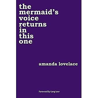 die Meerjungfrau Stimme kehrt in diesem