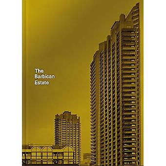 Il Barbican Estate di Barbican Estate - 9781849944571 libro