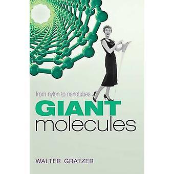 Moléculas gigantes de Nylon para nanotubos de Gratzer y Walter
