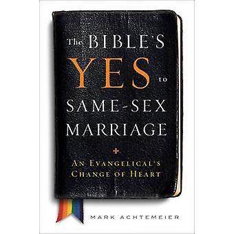 Les Bibles oui au mariage de même sexe un revirement évangéliques par Achtemeier & Mark