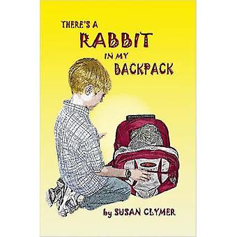 Theres en kanin i min ryggsäck av Clymer & Susan