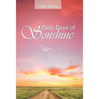 Daily Dose of Sonshine by Siegel & Chris