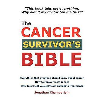 De Bijbel van de overlevenden kanker door Chamberlain & Jonathan