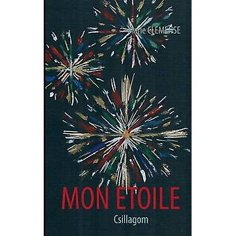 Mon Etoile by Clemense & Marie