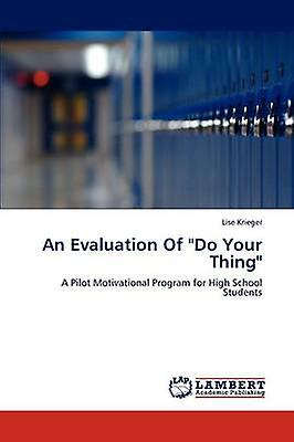 An Evaluation of Do Your Thing by Krieger & Lise