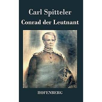 Conrad der løytnant ved Spitteler & Carl