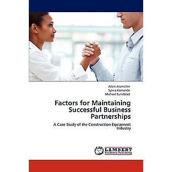 Faktorer for at opretholde succesfuld forretningspartnerskaber af Atzmller & Albin