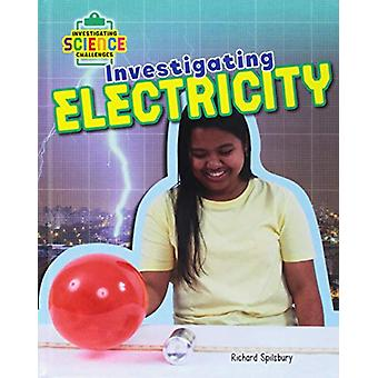 Investigating Electricity by Richard Spilsbury - 9780778741831 Book
