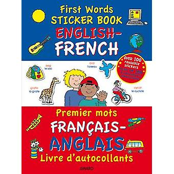 First Words Sticker Book - English - French by Terry Burton - 97818413