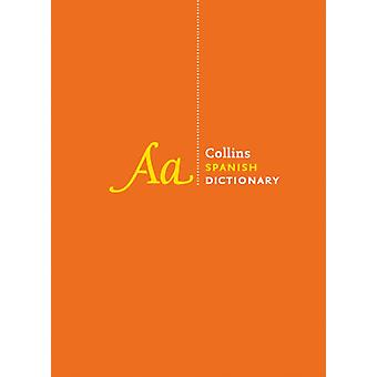 Collins Spanish Dictionary by Collins Dictionaries