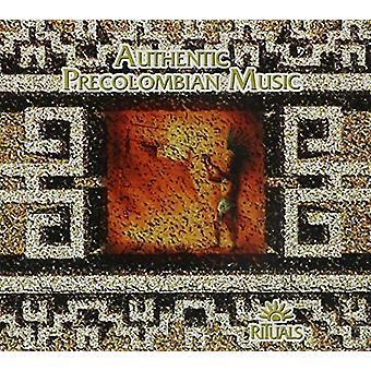 Autentiska precolumbianska musik - ritualer [CD] USA import
