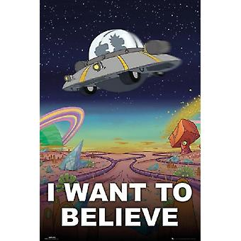 Rick and Morty - I Want to Believe Poster Poster Print