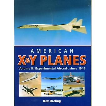 American X & Y Planes Vol. 2: Experimental Aircraft Since 1945 (Crowood Aviation Series) (Hardcover) by Darling Kev