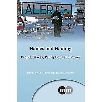 Names and Naming by Guy Puzey & Laura Kostanski