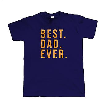 Best Dad Ever, Mens T Shirt