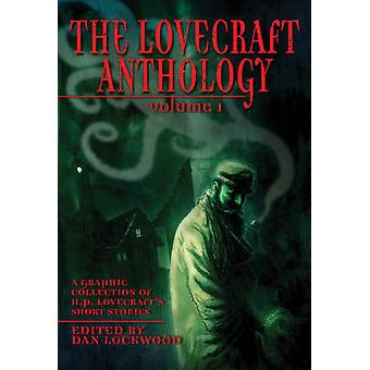 Lovecraft Anthology Vol I TheA Graphic Collection of H.P. by HP Lovecraft
