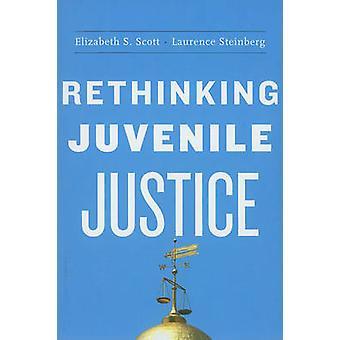 Rethinking ungdomsbrottslighet av Elizabeth S. Scott - Laurence Steinber