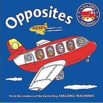 Incroyables Machines de premiers Concepts - opposés (marché principal éd.) par Tony