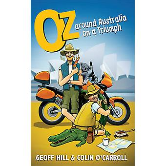 Oz - Around Australia on a Triumph - Around Australia on a Triumph - Mo