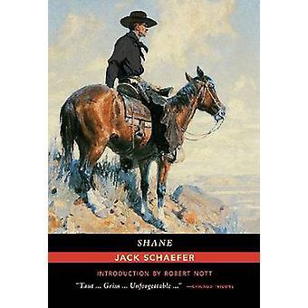 Shane by Jack Schaefer - Robert Nott - 9780826358417 Book
