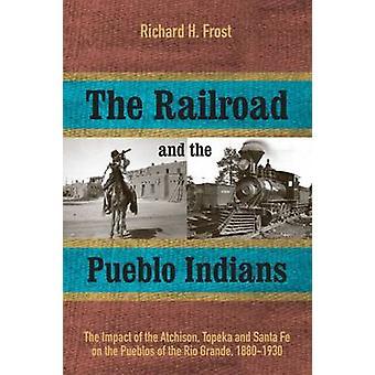 Le chemin de fer et Pueblo Indiens - l'Impact de l'Atchison - haut