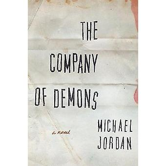 The Company of Demons by Michael Jordan - 9781626344518 Book