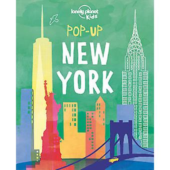Pop-Up New York by Lonely Planet Kids - 9781760343378 Book
