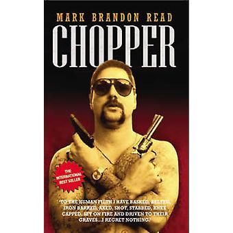 Chopper by Mark Brandon Read - 9781844543496 Book