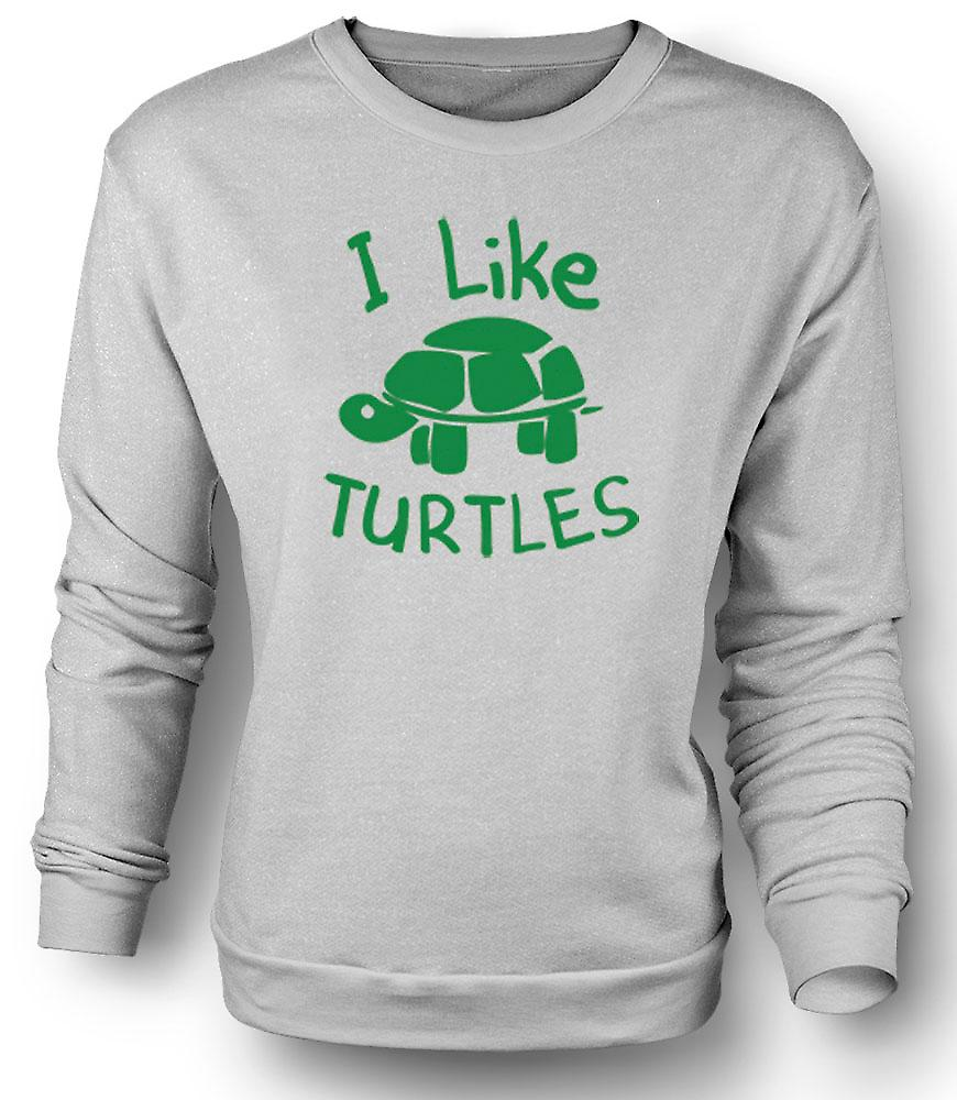 Mens Sweatshirt I Like Turtles