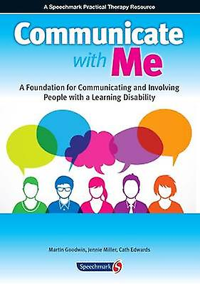Communicate with Me  - A Resource to Enable Effective Communication an