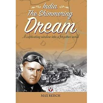 India - The Shimmering Dream by India - The Shimmering Dream - 978178