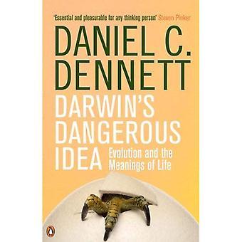 Idée dangereuse de Darwin: évolution et la signification de la vie (Penguin Science)