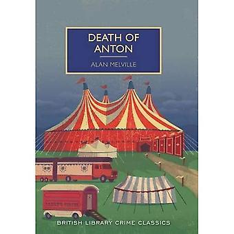Death of Anton (British Library Crime Classics)