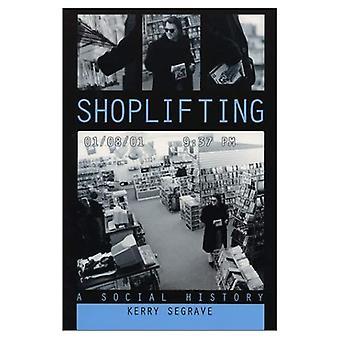 Shoplifting: A Social History