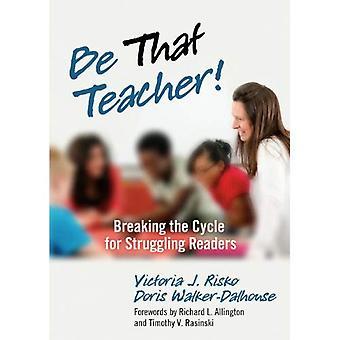 Vara att lärare!: att bryta för läsare med svårigheter (0)