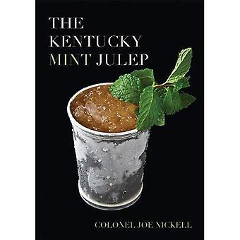 I Kentucky Mint Julep