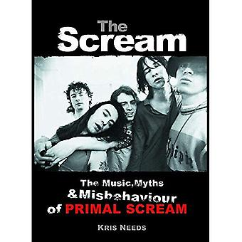 The Scream: The Music, Myths and Misbehaviour of Primal Scream