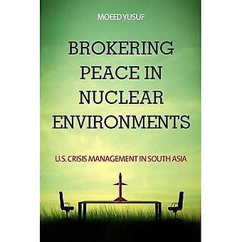 Vermittlung von Frieden in nuklearen Umgebungen: US-Krisenmanagement in Südasien