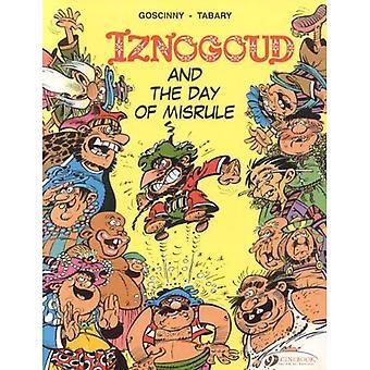 Iznogoud Vol.3: Iznogoud and the Day of Misrule