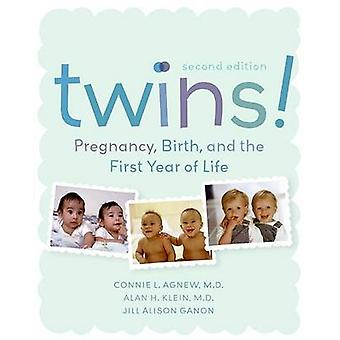 Twins! - Pregnancy - Birth and the First Year of Life (2nd Revised edi