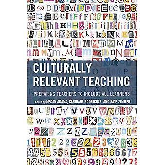 Kulturellt Relevant undervisning: Förbereda lärare att inkludera alla elever
