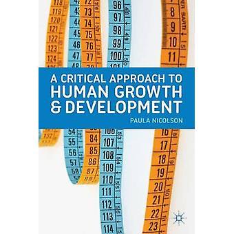 Einen kritischen Umgang mit menschlichen Wachstums und der Entwicklung von Nicolson & Paula
