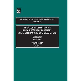 Den globala spridningen av mänskliga resurser praxis institutionella och kulturella gränser av Lawler & John J.