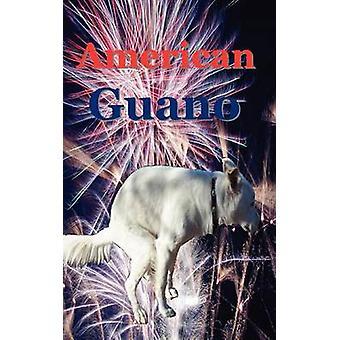 Amerikanische Guano von Guano