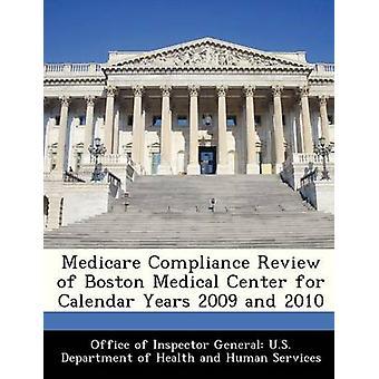 Medicare samsvar gjennomgang av Boston Medical Center i Kalender år 2009 og 2010 av kontor Inspector General amerikanske reise