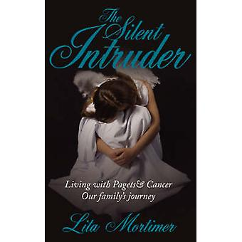 The Silent Intruder by Mortimer & Lita