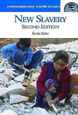 New Slavery by Bales & Kevin